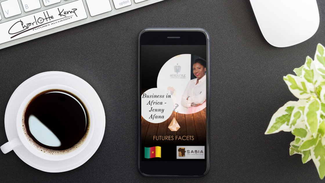 Business in Africa Jenny Afana Futures Podcast
