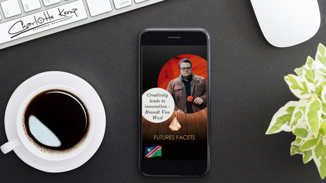 Creativity Innovation Brand von West Futures Facets Podcast