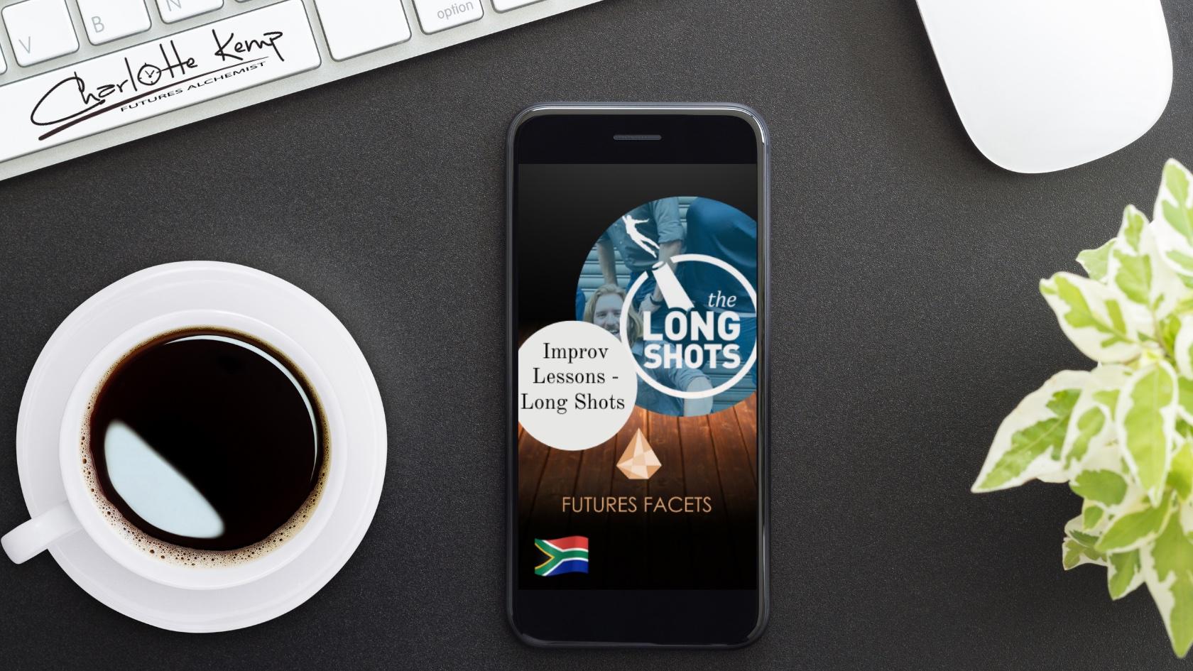 LongShots Futures Facets Improvisation